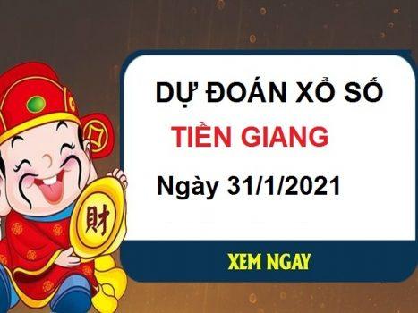 Dự đoán XSTG 31/1/2021 – Dự đoán chốt số Tiền Giang chủ nhật hôm nay